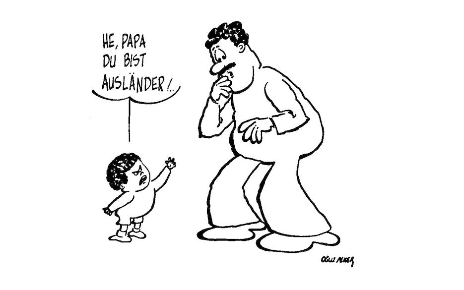 Karikatur: He Papa, du bist Ausländer!